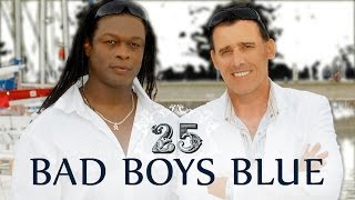 Bad Boys Blue - 25 (The 25th Anniversary Album) Part 1