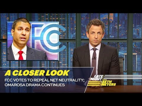 FCC Votes to Repeal Net Neutrality; Omarosa Drama Continues A Closer Look
