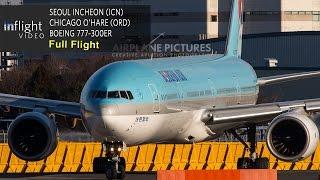 Korean Air Full Flight | Seoul Incheon to Chicago O'Hare | Boeing 777-300ER