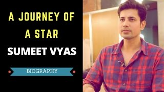 A Journey Of A Star - Sumeet Vyas | Biography | Filmy Coffee