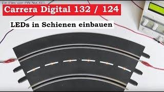 LED Beleuchtung  für Carrera Kurve ( Tutorial ) - Carrera D132 Rennbahn