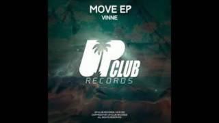 Vinne - Move (Original Mix)
