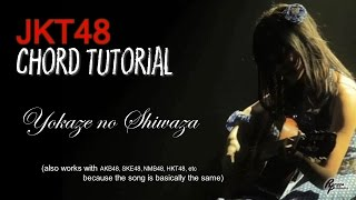 (CHORD) JKT48 - Yokaze no Shiwaza (FOR MEN)