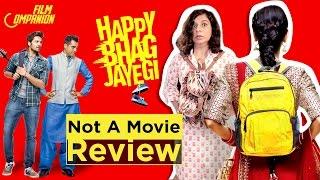 Happy Bhag Jayegi | Not a Movie Review | Sucharita Tyagi | Film Companion