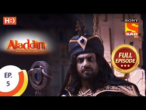 Aladdin  - Ep 5 - Full Episode - 27th August, 2018