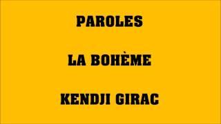 La bohème - Kendji Girac - PAROLES