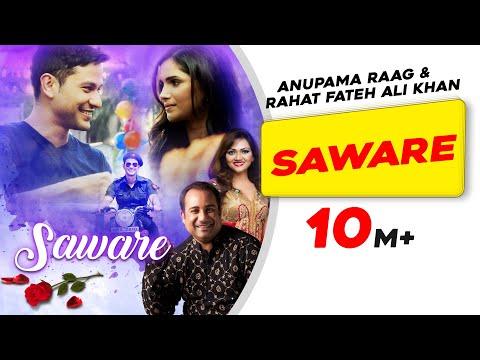 Xxx Mp4 Saware Official Video Anupama Raag Rahat Fateh Ali Khan Vartika Singh Kunal Khemu 3gp Sex
