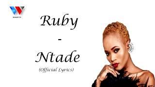 RUBY - NTADEKA (OFFICIAL) LYRICS