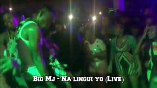 Big Mj - Na Lingui yo (Show case)