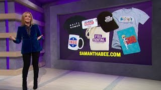 Inappropriate Merch for this Holiday Season | Full Frontal with Samantha Bee | TBS