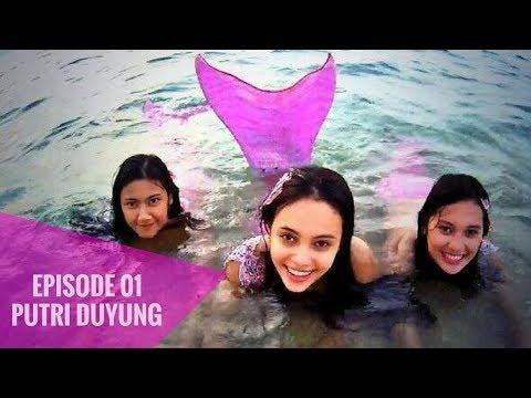 Putri Duyung Episode 01