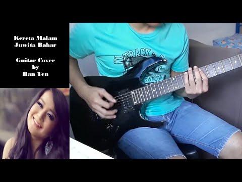 Kereta Malam - Juwita Bahar (Guitar Cover by Han Ten) mp3