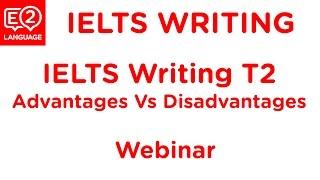 IELTS Writing Task 2: Advantages VS Disadvantages | EFFECTIVE ESSAY METHOD with Jamal!