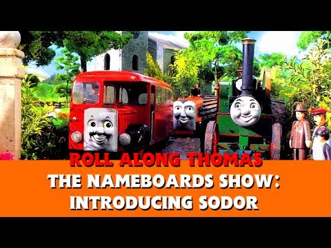 Roll Along Thomas Thomas & Friends The Nameboards Show Introducing Sodor