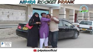 NIMRA ROCKET PRANK  By Nadir Ali  Ahmed In  P4 Pakao  2018 uploaded on 28-03-2018 20683 views