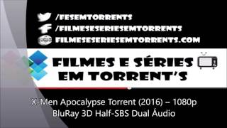 X Men Apocalypse Torrent 2016 – 1080p BluRay 3D Half SBS Dual Áudio