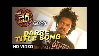 Darre Title Video Song   Darre Video Songs   Naviin, Pallavi Jiva, Suman Setti   Telugu Movie Songs