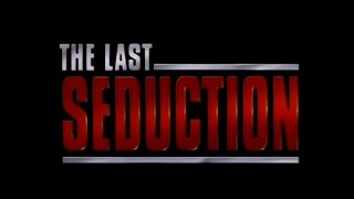 The Last Seduction (1994) Trailer