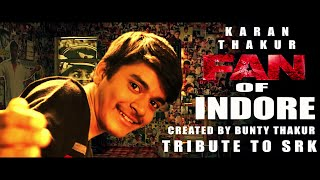 Jabra FAN Anthem Song | Tribute to SRK | Indore