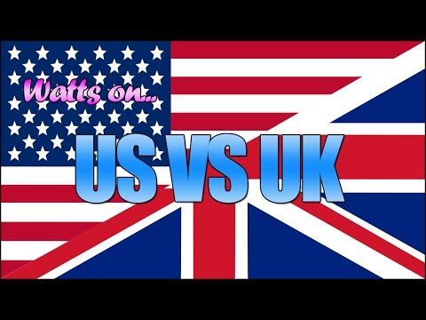 Watts On - US vs UK (Why I Moved)