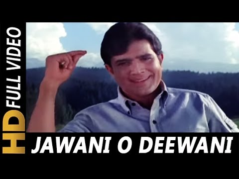 Xxx Mp4 Jawani O Diwani Tu Zindabad Kishore Kumar Aan Milo Sajna 1970 Songs Rajesh Khanna 3gp Sex