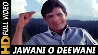 Jawani O Diwani Tu Zindabad | Kishore Kumar | Aan Milo Sajna 1970 Songs | Rajesh Khanna