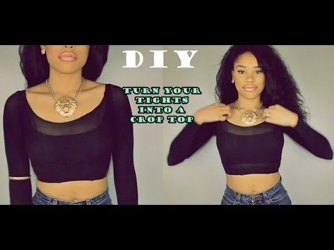 DIY How to Turn your old Tights into a cute Top