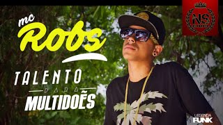 MC ROBS - Talento para multidões [Com Letra]