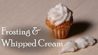 Polymer Clay; Sculpting Frosting & Whipped Cream For Miniatures (Cakes etc.)