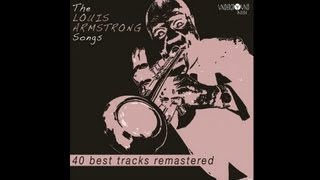 Louis Armstrong - Blue, turning gray over you