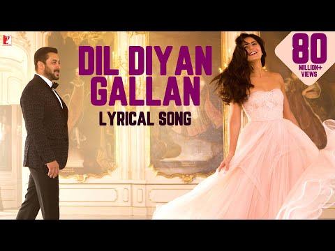 Xxx Mp4 Lyrical Dil Diyan Gallan Song With Lyrics Tiger Zinda Hai Salman Khan Katrina KaifIrshad Kamil 3gp Sex