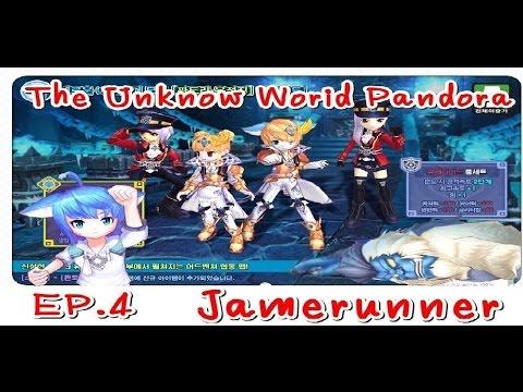 The Unknow World Pandora Ep 4 Final Talesrunner By Jamerunner