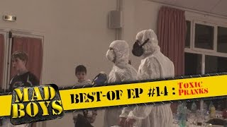 Mad Boys best-of Ep #14: Toxic Pranks