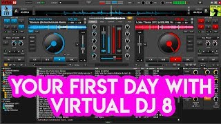 Your First Day With: Virtual DJ 8
