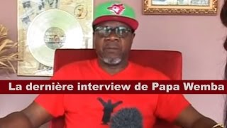 La dernière interview de Papa Wemba le roi de la rumba congolaise