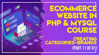 E-Commerce website in PHP & MySQL in Urdu/Hindi part 11 adding categories-brands