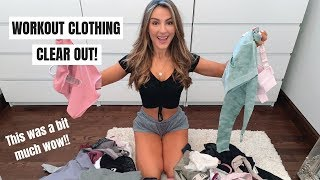 MASSIVE WORKOUT CLOTHES CLEAR OUT... this was painful wow!