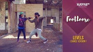 Levels(Dance Version) - Rap Ruddys Dance Crew - Footloose - Kappa TV