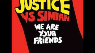 Justice -  We Are Your Friends [HQ Sound]