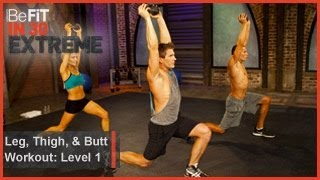 Leg, Thigh and Butt Workout Level 1| BeFit in 30 Extreme