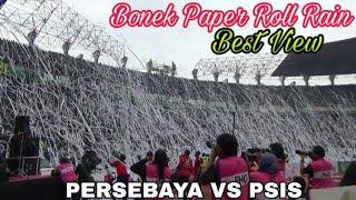 Takjub..!! Bonek bikin Hujan Paper Roll di Green Nord Tribun | Persebaya vs PSIS Semarang