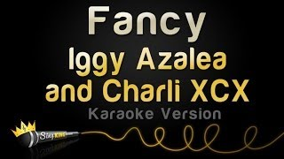 Iggy Azalea and Charli Xcx - Fancy (Karaoke Version)