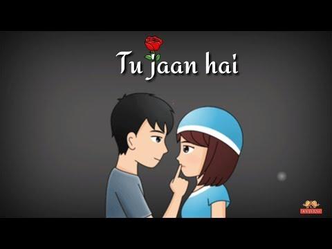 Xxx Mp4 Tu Jaan Hai ❤ Whatsapp Status Video Whatsapp Status 30 Sec Whatsapp Status Love Status 3gp Sex