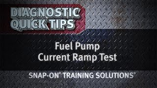 Fuel Pump Current Ramp Test- Diagnostic Quick Tips   Snap-on Training Solutions®