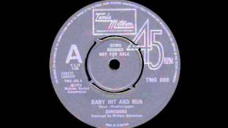 Contours - Baby Hit And Run