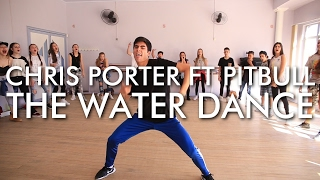 Chris Porter ft. Pitbull - The Water Dance | Coreografia de @leocosta.oficial