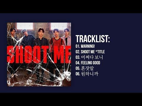 [Full Album] DAY6 (데이식스) - Shoot Me : Youth Part.1