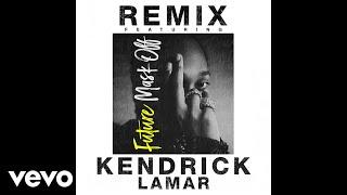 Future - Mask Off (Remix) (Audio) ft. Kendrick Lamar