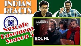 Indian Reacts To :- Bol Hu - Soch the Band ft. Hadiya Hashmi | NESCAFÉ Basement Season 5 | 2019