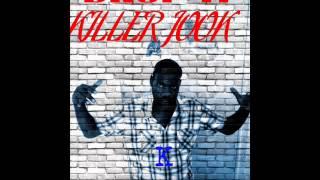 Killer Jook- Drop It